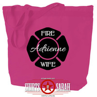 Fire Wife Tote Bag - Firefighter Totes for Wives 10 Bag Colors Personalized With Your Name Zippered Large