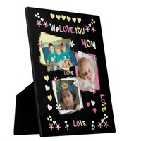 We Love You Mom Photo Plaque