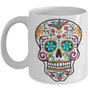 Day of the Dead Mug - Colorful Sugar Skull Mug - Mexican Folk Art - Dia De Los Muertos Coffee Cup