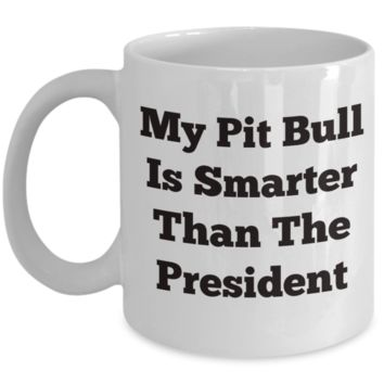 My pit bull is smarter than the president