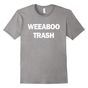 Weeaboo Trash Shirt For Asian Anime Lovers T Shirt