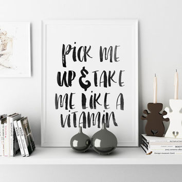 PRINTABLE ART Lana Del Rey Radio Pick Me Up and Take Me Like a Vitamin Lyrics Digital Download Print Printable Quote Printable Lyrics
