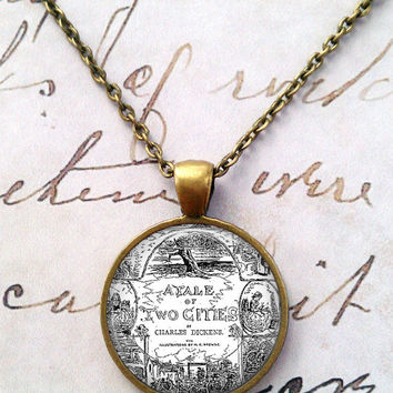 Tale of Two Cities Necklace, Charles Dickens, Bumble, Quote, Literature, Steampunk, Oliver Twist, Hard Times, Great Expectations T1110