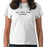 Rent-No day but today Tees from Zazzle.com