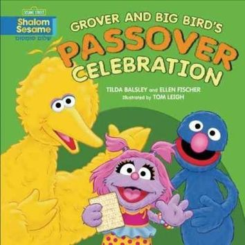 Grover and Big Bird's Passover Celebration (Sesame Street, Shalom Sesame)