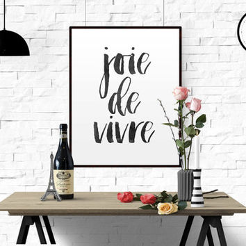 "FRENCH PRINTABLE ""Joie De Vivre"" Print Printable Wall Art Typography Print French Quote Modern Wall Art Motivational Print Instant download"