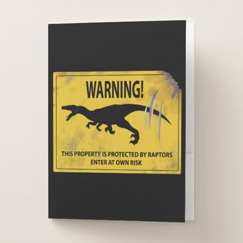 Warning! This Property is Protected by Raptors Pocket Folder