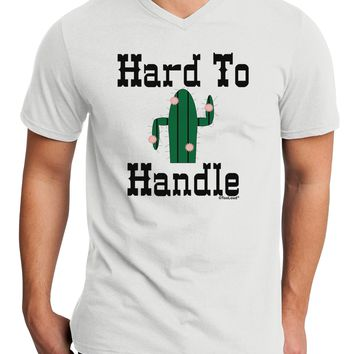 Hard To Handle Cactus Adult V-Neck T-shirt by TooLoud
