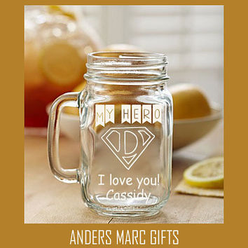 16 Oz MY HERO Dad Etched Mason Jar Glass ** Personalized Drinking Beer Mug ** Engraved Dad Gift under 20** Ready To Go Mug Comes with Lid