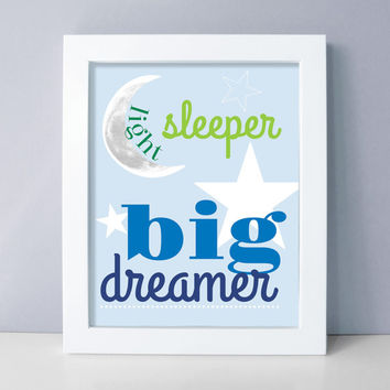 Baby Boy Nursery Art - Nursery Wall Art - Light Sleeper Big Dreamer - Blue Nursery Prints - Moon and Stars Nursery Decor - Nursery Wall Art