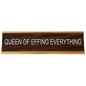Queen of Effing Everything Office Nameplate in Woodtone and Gold