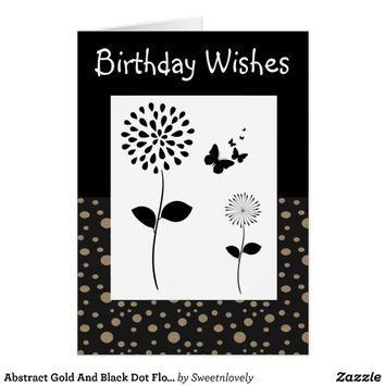 Abstract Gold And Black Dot Floral Birthday Card