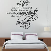 Life is not Measured Wall Decal Family Room Bedroom Wall Art