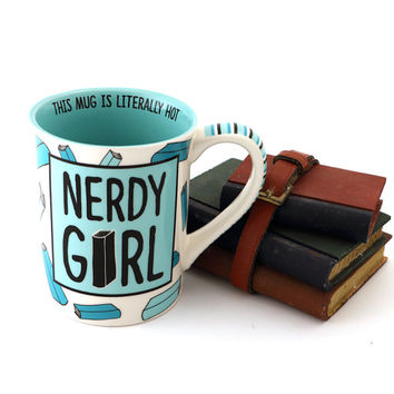 Nerdy Girl mug for reader, book lover, librarian, writer, geek, nerd, smart girls, big books, reading, large 16 oz mug