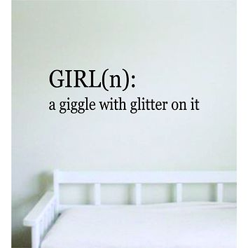 Girl A Giggle with Glitter On It Quote Wall Decal Sticker Bedroom Room Art Vinyl Kids Baby Nursery Daughter Funny Definition Cute