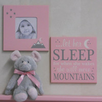let her sleep for when she wakes she will move mountains, Gray / Light Pink Baby Girl Nursery Decor, Set of 2 - Sparkle Photo Frame and Sign