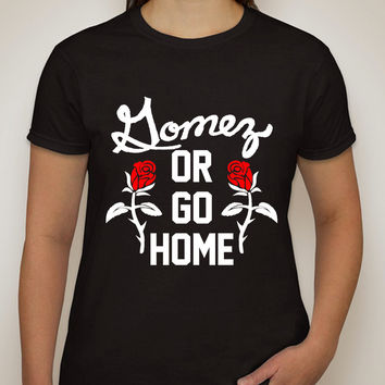 "Selena Gomez ""Gomez or Go Home"" T-Shirt"