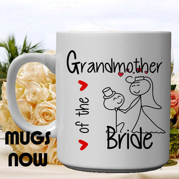 Grandmother of the Bride Gift - 11oz coffee mug Personalized Gift, cute trendy design, bride, grandmother gifts