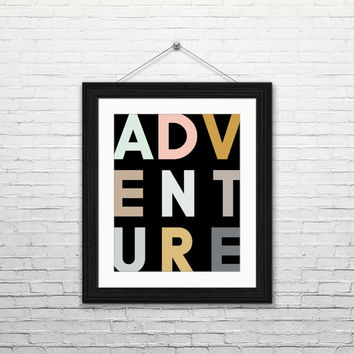 Adventure, 8x10 digital download, typography print, black, home decor, modern, instant print, printable wall art, housewarming gift