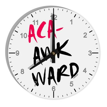 "Aca-Awkward 8"" Round Wall Clock with Numbers"