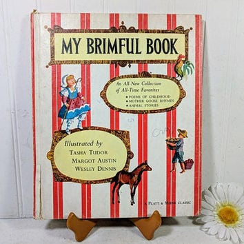 My Brimful Book Illustrated by Tasha Tudor, Margot Austin, Wesley Dennis A Platt & Munk Classic Children's Collection of All-Time Favorites