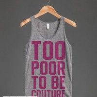 Too Poor To Be Couture (Vintage Tank)-Unisex Athletic Grey Tank