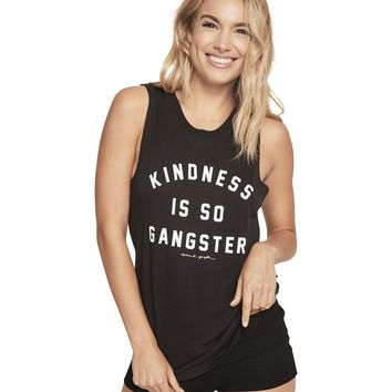 Kindness Is So Gangster Muscle Tank