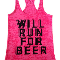 Will Run for Beer /  See Color Options