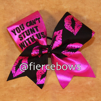 You Can't Stunt With Us Cheer Bow