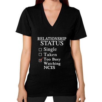 RELATIONSHIP STATUS WATCHING NCIS V-Neck (on woman)
