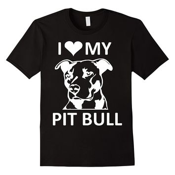 I Love My Pitbull - Dogs T-shirt
