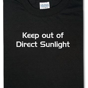 Keep out of Direct Sunlight T-Shirt - Black,