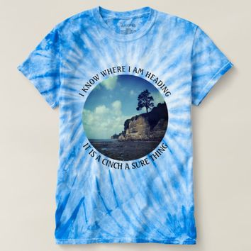 Cinch Photo Quote by Kat Worth T-shirt