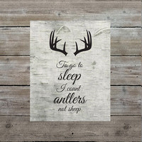 To Go to Sleep I Count Antlers Not Sheep Art Print