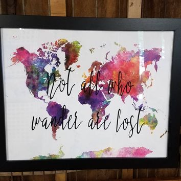 Not all who wander are lost 20 x 16 inch sign with watercolor world map / wedding gift for travelers