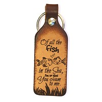 Of All the Fish in the Sea Leather Keychain