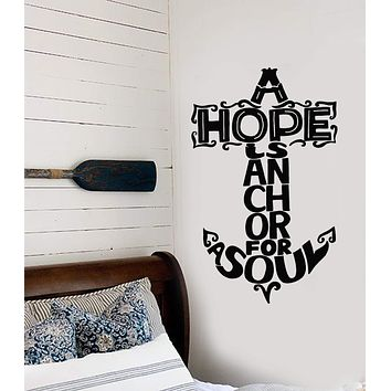 Vinyl Wall Decal Nautical Quotation Anchor For Sailor Hope Is Anchor For Soul Stickers (2878ig)
