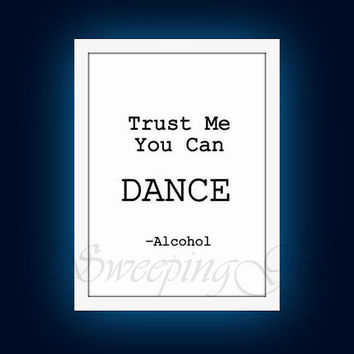 Trust me you can dance, Wedding Sign, printable, Black and White Print, table template, typo1black vintage, dancing floor, alcohol bar sign