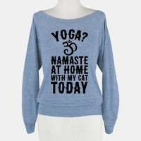 Namaste At Home With My Cat Today