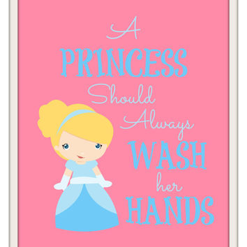 "Princess Bathroom Prints  - ""A Princess Should Always Wash her Hands"" - Bathroom Decor -Cinderella, Belle, Snow White, Jasmine, Aurora"