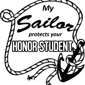 Assorted My Sailor Protects Your Honor Student Navy Military Decal Sticker