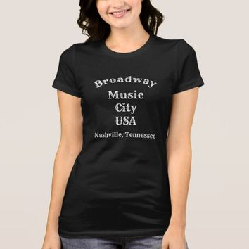 Music City USA Broadway -- ClassyTee T-Shirt