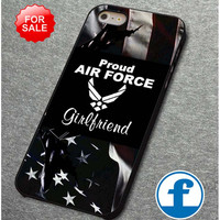 Proud air force girlfriend     for iphone, ipod, samsung galaxy, HTC and Nexus PHONE CASE