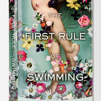 First Rule Of Swimming By Courtney Angela Brkic