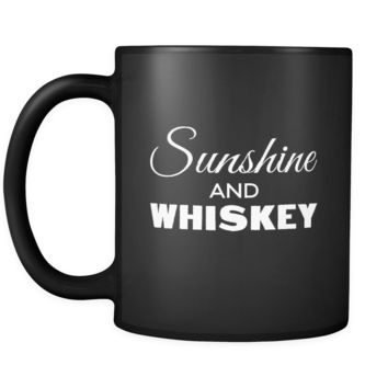 Whiskey Sunshine And Whiskey 11oz Black Mug