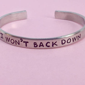 I Won't Back Down - Tom Petty Inspired Aluminum Cuff Bracelet Hand
