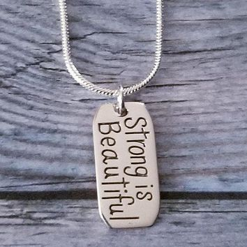Sterling Silver Strong Is Beautiful Necklace