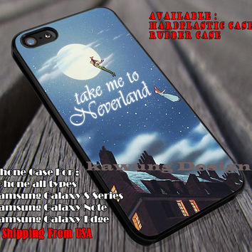 Take Me To Somewhere, Take Me To, Neverland, Peterpan, Disney Princess, case/cover for iPhone 4/4s/5/5c/6/6+/6s/6s+ Samsung Galaxy S4/S5/S6/Edge/Edge+ NOTE 3/4/5 #cartoon #animated #disney #peterpan ii