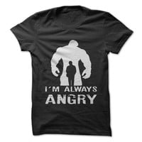 I'm Always Angry