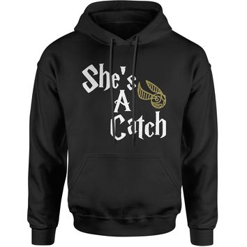 She's A Catch Matching Quidditch Adult Hoodie Sweatshirt